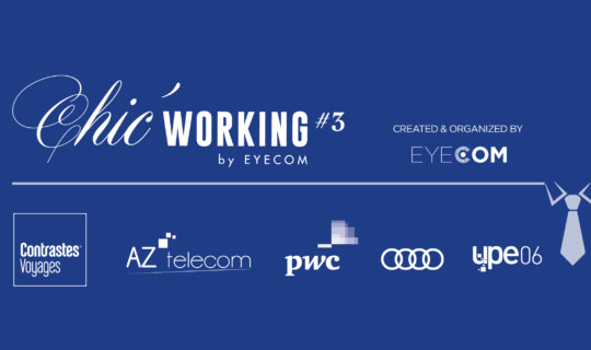 Chic' Working #3, un Networking Art de Vivre