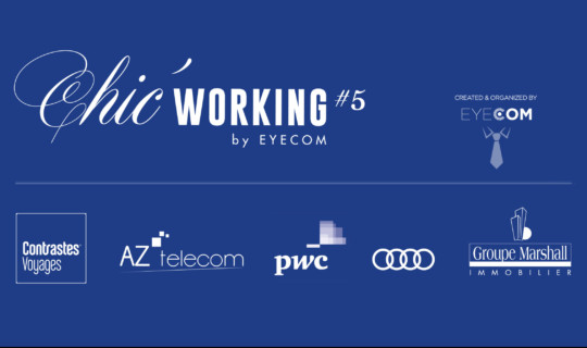 Chic' Working #5, un Networking de partage !