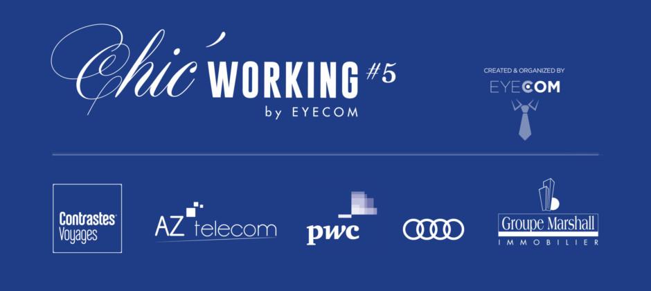 Chic' Working #5, un Networking de partage !